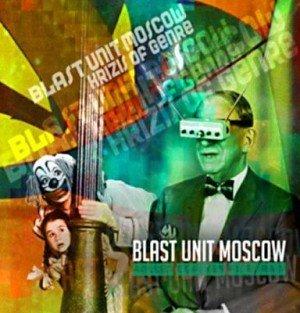 blast unit moscow2