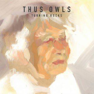 Thus-Owls_Turning-Rocks_cover (2)