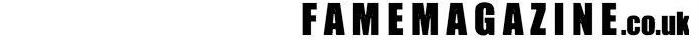 FAMEMAGAZINE.co.uk
